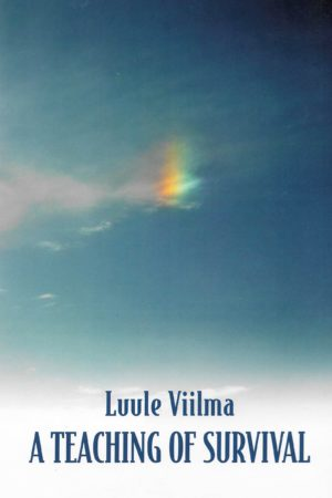 Luule Viilma A Teaching of Survival